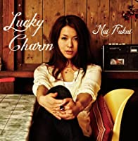 Lucky Charm by MAI FUKUI (2010-07-28)