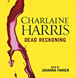 Dead Reckoning: A True Blood Novel [CD] / Charlaine Harris (著); Johanna Parker (監修); Orion (an Imprint of The Orion Publishing Group Ltd ) (刊)