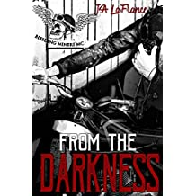 From the Darkness (Bleeding Miners MC Book 1)