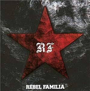 REBEL FAMILIA