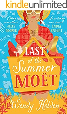 Last of the Summer Moët: romantic comedy from the author of The Governess (A Laura Lake Novel)