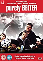 Purely Belter [DVD]