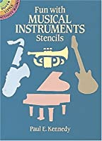 Fun with Musical Instruments Stencils (Dover Little Activity Books)