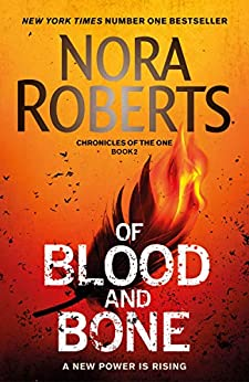 Of Blood and Bone (Chronicles of The One) by [Roberts, Nora]
