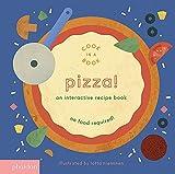Pizza!: An Interactive Recipe Book (Cook In A Book) 画像