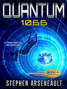 QUANTUM 1066: (Book 4) by [Arseneault, Stephen]