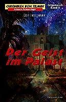 Der Geist im Palast (Chroniken von Tilmun: Gilgamesch)