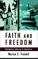 FAITH AND FREEDOM PB (Hill and Wang Critical Issues)