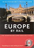 Independent Travellers Europe 2004: By Rail (INDEPENDENT TRAVELLERS: EUROPE)