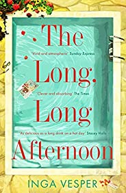 The Long, Long Afternoon: A perfect summer mystery for fans of Small Pleasures and Mad Men