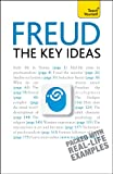 Freud - The Key Ideas: Teach Yourself: An introduction to Freud's pioneering work on psychoanalysis, sex, dreams and the unconscious (TY Philosophy) (English Edition)