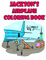 Jackson's Airplane Coloring Book: High Quality Personalized Coloring Book [並行輸入品]
