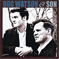Doc Watson And Son by Doc Watson (1997-04-29)
