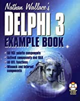 Nathan Wallace's Delphi 3 Example Book (Programmer's Example Series)