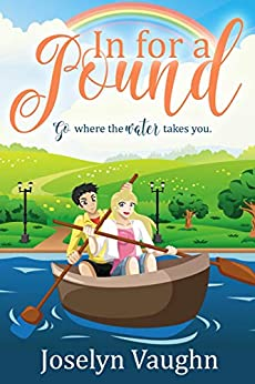 In For A Pound (The Pretty Penny Romances Book 2) by [Vaughn, Joselyn]