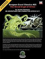 Dungeon Crawl Classics 25: The Dread Crypt of Srihoz