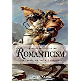 Romanticism: An Anthology (Blackwell Anthologies Book 6)