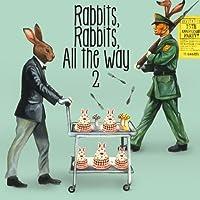 Rabbits,Rabbits,All the way 2 (初回限定盤)
