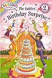 The Fairies' Birthday Surprise (The Rainbow Fairies: Scholastic Reader, Level 2)