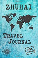 Zhuhai Travel Journal: Notebook 120 Pages 6x9 Inches - City Trip Vacation Planner Travel Diary Farewell Gift Holiday Planner