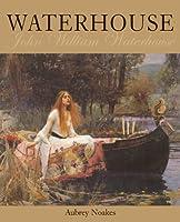 Waterhouse: John William Waterhouse (Chaucer Library of Art)