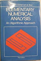 Elementary Numerical Analysis: An Algorithmic Approach (International Series in Pure and Applied Mathematics)