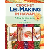 Crochet Lei-making in Hawaii 2