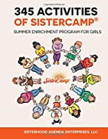 345 Activities of Sistercamp: Summer Enrichment Program