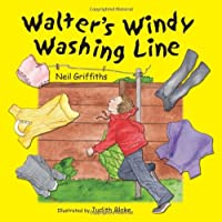Walter's Windy Washing Line by Neil Griffiths(2015-08-15)