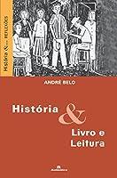 História. Livro e Leitura