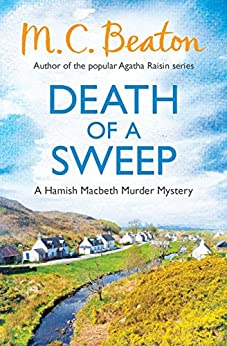 Death of a Sweep (Hamish Macbeth Book 26) by [Beaton, M.C.]