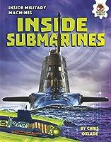 Inside Submarines (Inside Military Machines)