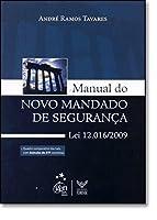 Manual Do Novo Mandado De Segurança Lei 12016/2009