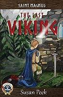 Saint Magnus, The Last Viking (God's Forgotten Friends)