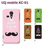 UQ mobile KC-01 (個性派06) D [C016502_04] Keep Calm 格言 イギリス ヒゲ 髭 京セラ スマホ ケース その他