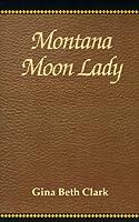 Montana Moon Lady