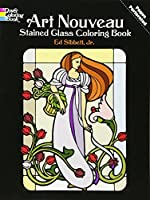 Art Nouveau Stained Glass Coloring Book (Dover Design Stained Glass Coloring Book)