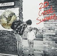 20 グッド・サマーズ