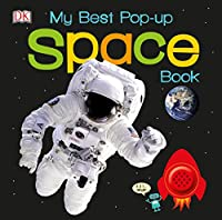 My Best Pop-up Space Book (Noisy Pop-Up Books)