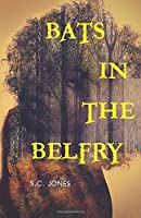 Bats in the Belfry (The Alteration Series)