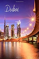 Dubai: City Notebook, Journal, Diary (110 Pages, Line, 6 x 9)