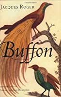 Buffon: A Life in Natural History (Cornell History of Science Series)