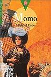 Momo : Ou la Mystérieuse histoire des voleurs de temps et de l'enfant qui a rendu aux hommes le temps volé, roman-conte