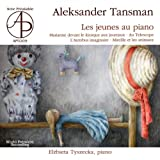 Tansman: Piano Works for Child