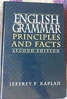 English Grammar: Principles and Facts