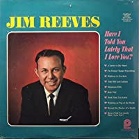 JIM REEVES - have i told you lately that i love you? PICKWICK/ CAMDEN 842 (LP vinyl record)