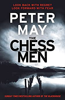The Chessmen: THE EXPLOSIVE FINALE IN THE MILLION-SELLING SERIES (LEWIS TRILOGY 3) (The Lewis Trilogy) by [May, Peter]
