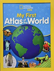 National Geographic Kids My First Atlas of the World: A Child's First Picture A