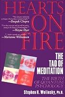 Hearts on Fire: The Tao of Meditation