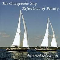 Chesapeake Bay-Reflections of Beauty